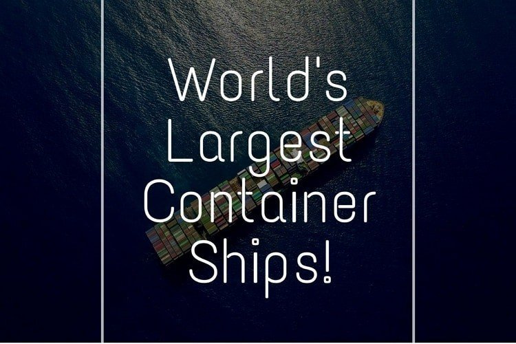 worlds-largest-container-ships-learnsailor